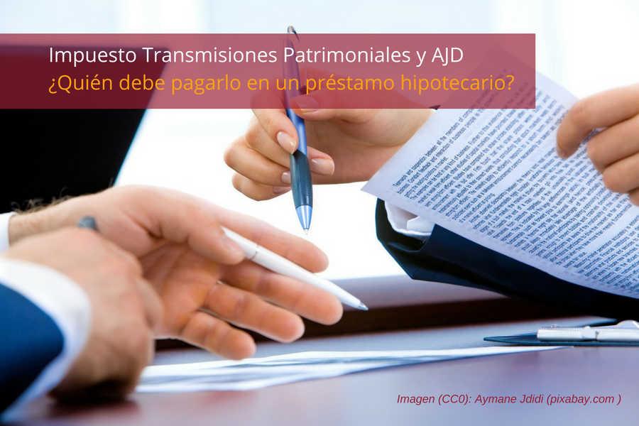 Impuesto Transmisiones Patrimoniales y Actos Jurídicos Documentados