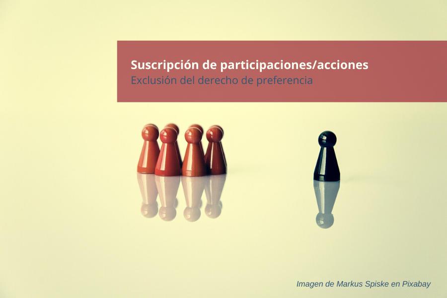 Exclusión preferencia suscripción acciones