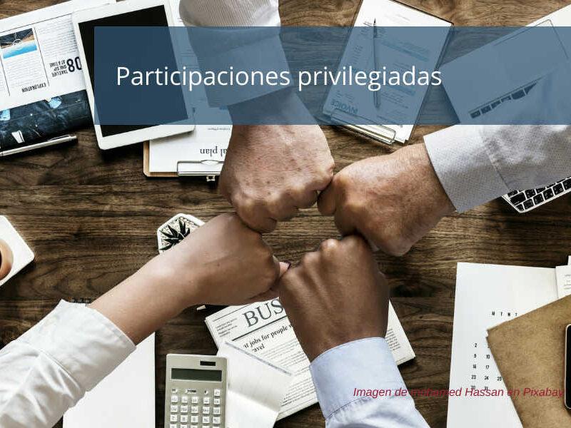 Participaciones privilegiadas